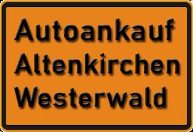 Autoankauf Altenkirchen Westerwald