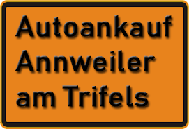 Autoankauf Annweiler am Trifels