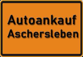 Autoankauf Aschersleben