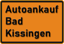 Autoankauf Bad Kissingen