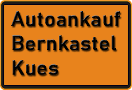 Autoankauf Bernkastel-Kues