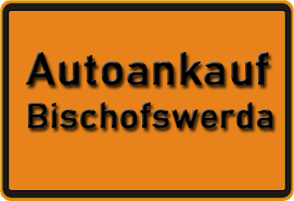 Autoankauf Bischofswerda