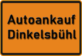 Autoankauf Dinkelsbühl