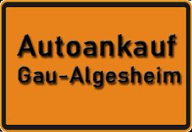 Autoankauf Gau-Algesheim