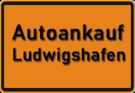 Autoankauf Ludwigshafen am Rhein