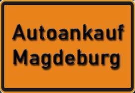 Autoankauf Magdeburg