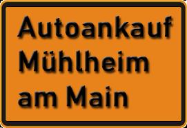 Autoankauf Mühlheim am Main
