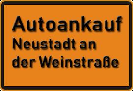 Autoankauf Neustadt an der Weinstraße