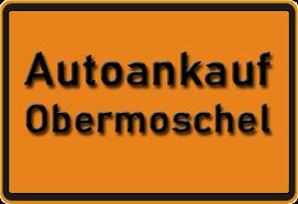 Autoankauf Obermoschel