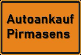 Autoankauf Pirmasens