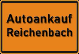 Autoankauf Reichenbach