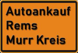 Autoankauf Rems-Murr-Kreis