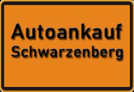 Autoankauf Schwarzenberg