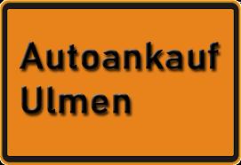 Autoankauf Ulmen