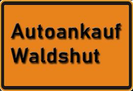 Autoankauf Waldshut