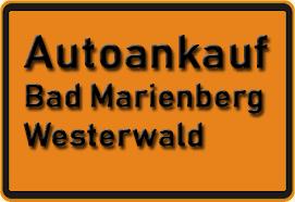 Autoankauf Bad Marienberg (Westerwald)