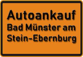 Autoankauf Bad Münster am Stein-Ebernburg