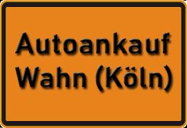 Autoankauf Wahn (Köln)