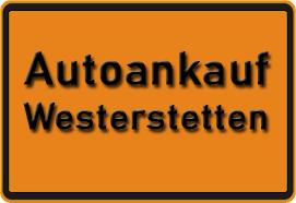 Autoankauf Westerstetten