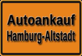 Autoankauf Hamburg-Altstadt