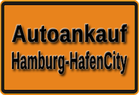 Autoankauf Hamburg-HafenCity